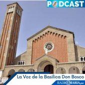 La Voz de la Basílica Don Bosco, reflexión evangelio dominical (Marcos 10, 46-52) – Domingo 24 octubre 2021