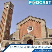 La Voz de la Basílica Don Bosco, reflexión evangelio dominical (Mc 9,38-43, 45, 47-48) – Domingo 26 septiembre 2021